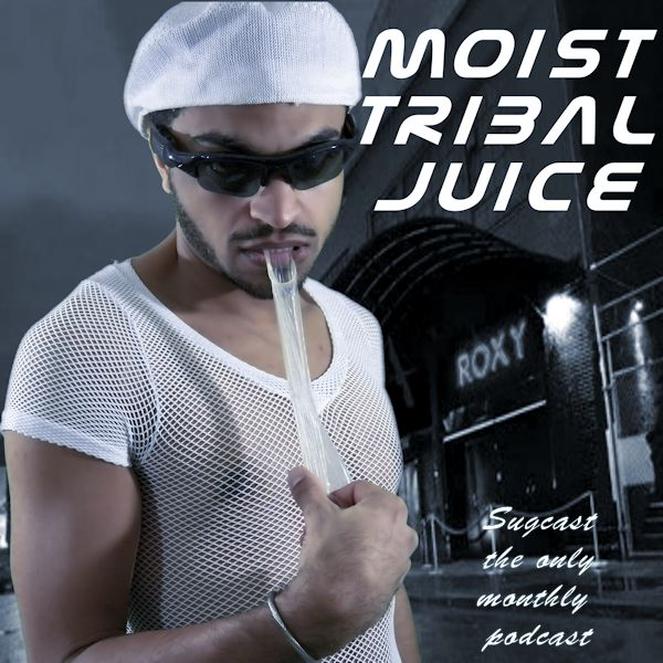 Moist tribal juice house music podcasts for Latest tribal house music